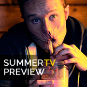 Summer TV Preview: 23 New & Returning Shows Image