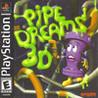 Pipe Dreams 3D Image