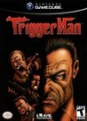 Trigger Man Image