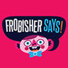 Frobisher Says! Frobisher's Super Fun Pack! Image