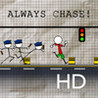 Always Chase HD Image