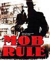Mob Rule Image