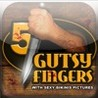 5 Gutsy Fingers - Full version Image