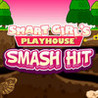 Smart Girl's Playhouse Smash Hit Image