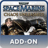 Warhammer 40,000: Space Marine - Chaos Unleashed Image