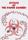 Attack of the Paper Zombies Image