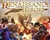 Renaissance Heroes Image