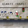 Always Chase Image