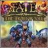Fate: The Traitor Soul Image