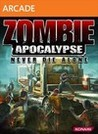 Zombie Apocalypse: Never Die Alone Image