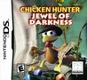 Chicken Hunter: Jewel of Darkness Image