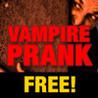 Vampire Noises Prank Image