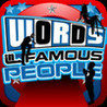 Words In Famous People - Word & Trivia Challenge Image