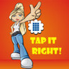 TAP it RIGHT! Image