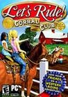 Let's Ride: Corral Club Image