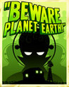 Beware Planet Earth! Image