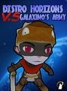 Distro Horizons Vs. Galaximo's Army Image