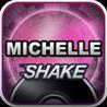 Michelle SHAKE Image