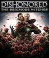Dishonored: The Brigmore Witches Image