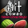 Hit Combo - Melon Chop Style Image