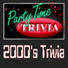 2000s Trivia - Party Time Trivia Image
