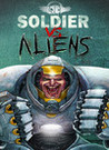 Soldier vs. Aliens Image
