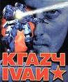 Krazy Ivan Image