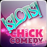 Chick Comedy Slots Image