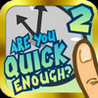Are You Quick Enough 2? - The Ultimate Reaction Test Image