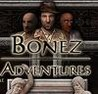 Bonez Adventures Image