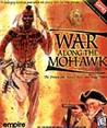 War Along the Mohawk Image