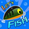 Let's Fish! Image