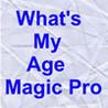 What's my age? Magic Pro Image