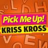 Pick Me Up Kriss Kross Image