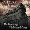 G.H.O.S.T. Hunters: The Haunting of Majesty Manor Image