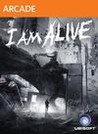 I Am Alive Image