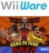 Kung Fu Funk: Everybody is Kung Fu Fighting! Image