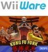Kung Fu Funk: Everybody is Kung Fu Fighting! Image
