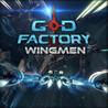 GoD Factory: Wingmen Image