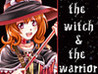 The Witch and the Warrior Image