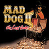Mad Dog II: The Lost Gold Image