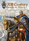 XIII Century: Death or Glory Image