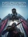 Dishonored: Dunwall City Trials Image