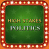 High Stakes Politics- political and election trivia with a gambling twist! Image