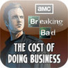 Breaking Bad - The Cost of Doing Business Image
