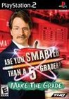 Are You Smarter Than a 5th Grader? Make the Grade Image