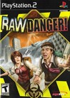Raw Danger! Image
