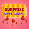 Surprise Gifts Match Image