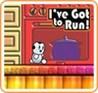 I've Got to Run! Image