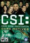 CSI: Crime Scene Investigation: Dark Motives Image